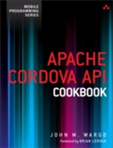 Ebook in inglese Apache Cordova API Cookbook Wargo, John M.