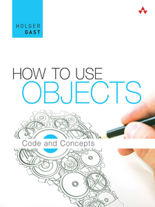 Ebook in inglese How to Use Objects Gast, Holger