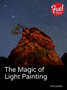 Ebook in inglese The Magic of Light Painting Cooper, Tim