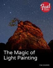 Magic of Light Painting