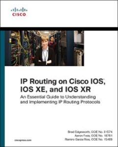 Ebook in inglese IP Routing on Cisco IOS, IOS XE, and IOS XR Edgeworth, Brad , Foss, Aaron , Rios, Ramiro Garza