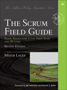 Foto Cover di The Scrum Field Guide, Ebook inglese di Mitch Lacey, edito da Pearson Education