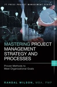Ebook in inglese Mastering Project Management Strategy and Processes Wilson, Randal