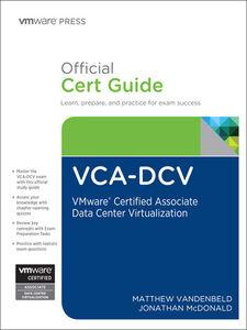 Ebook in inglese VCA-DCV Official Cert Guide McDonald, Jonathan , Vandenbeld, Matthew
