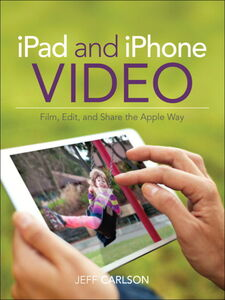 Ebook in inglese iPad and iPhone Video Carlson, Jeff
