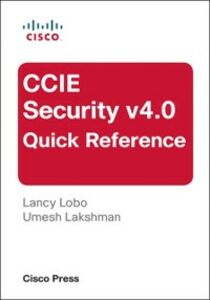 Ebook in inglese CCIE Security v4.0 Quick Reference Lakshman, Umesh , Lobo, Lancy