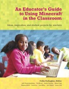 Foto Cover di Educator's Guide to Using Minecraft® in the Classroom, Ebook inglese di Colin Gallagher, edito da Pearson Education