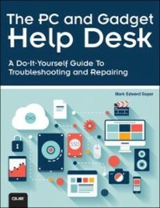 Foto Cover di PC and Gadget Help Desk, Ebook inglese di Mark Edward Soper, edito da Pearson Education