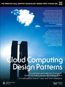 Ebook in inglese Cloud Computing Design Patterns Cope, Robert , Erl, Thomas , Naserpour, Amin