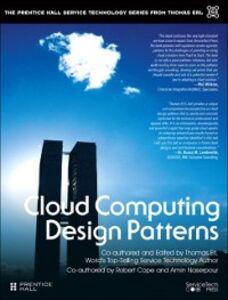 Foto Cover di Cloud Computing Design Patterns, Ebook inglese di AA.VV edito da Pearson Education