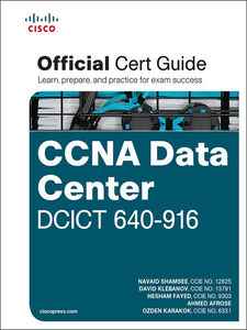 Ebook in inglese CCNA Data Center DCICT 640-916 Official Cert Guide Fayed, Hesham , Karakok, Ozden , Klebanov, David , Shamsee, Navaid