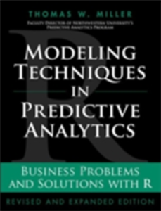 Ebook in inglese Modeling Techniques in Predictive Analytics Miller, Thomas W.