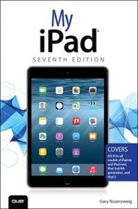 Ebook in inglese My iPad (Covers iOS 8 on all models of iPad Air, iPad mini, iPad 3rd/4th generation, and iPad 2) Rosenzweig, Gary