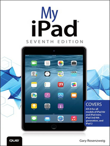 Ebook in inglese My iPad (Covers iOS 8 on all models of iPad Air, iPad mini, iPad 3rd/4th generation, and iPad 2) Rosenzweig, Gary