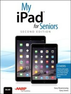 Ebook in inglese My iPad for Seniors (Covers iOS 8 on all models of iPad Air, iPad mini, iPad 3rd/4th generation, and iPad 2) Jones, Gary Eugene , Rosenzweig, Gary