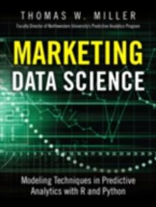 Ebook in inglese Marketing Data Science Miller, Thomas W.