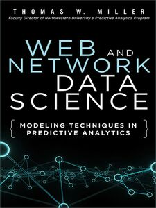 Ebook in inglese Web and Network Data Science Miller, Thomas W.