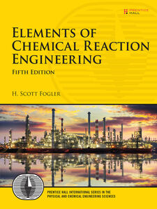 Ebook in inglese Elements of Chemical Reaction Engineering Fogler, H. Scott