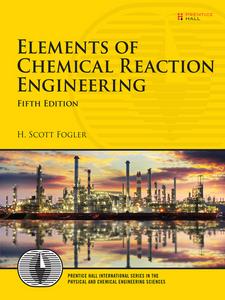 Ebook in inglese Elements of Chemical Reaction Engineering Fogler, H. Scott
