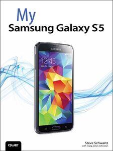 Foto Cover di My Samsung Galaxy S5, Ebook inglese di Steve Schwartz, edito da Pearson Education