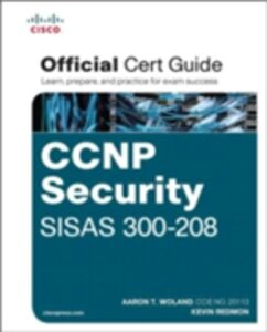 Ebook in inglese CCNP Security SISAS 300-208 Official Cert Guide Redmon, Kevin , Woland, Aaron