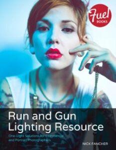 Foto Cover di Run and Gun Lighting Resource, Ebook inglese di Nick Fancher, edito da Pearson Education