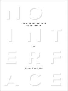Foto Cover di The Best Interface Is No Interface, Ebook inglese di Golden Krishna, edito da Pearson Education