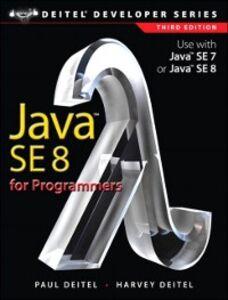 Ebook in inglese Java SE8 for Programmers Deitel, Harvey , Deitel, Paul