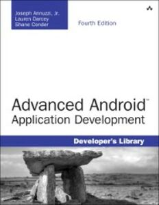 Ebook in inglese Advanced Android Application Development Conder, Shane , Darcey, Lauren , Jr., Joseph Annuzzi
