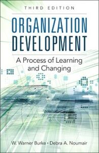 Foto Cover di Organization Development, Ebook inglese di W. Warner Burke,Debra A. Noumair, edito da Pearson Education