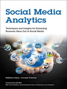 Ebook in inglese Social Media Analytics Ganis, Matthew , Kohirkar, Avinash