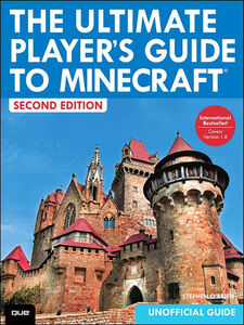 Foto Cover di The Ultimate Player's Guide to Minecraft, Ebook inglese di Stephen O'Brien, edito da Pearson Education