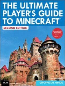 Foto Cover di Ultimate Player's Guide to Minecraft, Ebook inglese di Stephen O'Brien, edito da Pearson Education