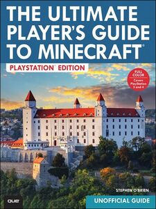 Ebook in inglese The Ultimate Player's Guide to Minecraft, PlayStation Edition O'Brien, Stephen