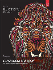 Ebook in inglese Adobe Illustrator CC Classroom in a Book (2014 release) Wood, Brian