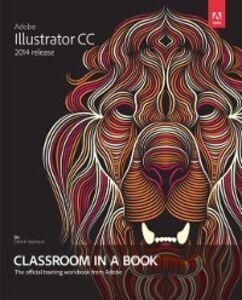 Foto Cover di Adobe Illustrator CC Classroom in a Book (2014 release), Ebook inglese di Brian Wood, edito da Pearson Education