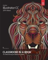 Adobe Illustrator CC Classroom in a Book (2014 release)