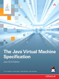 Foto Cover di The Java Virtual Machine Specification, Java SE 8 Edition, Ebook inglese di AA.VV edito da Pearson Education
