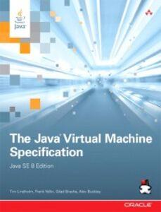 Ebook in inglese Java Virtual Machine Specification, Java SE 8 Edition Bracha, Gilad , Buckley, Alex , Lindholm, Tim , Yellin, Frank