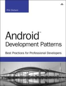 Ebook in inglese Android Development Patterns Dutson, Phil