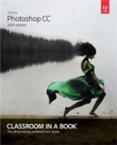 Ebook in inglese Adobe Photoshop CC Classroom in a Book (2014 release) Faulkner, Andrew , Gyncild, Brie