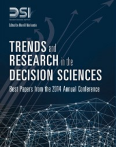 Ebook in inglese Trends and Research in the Decision Sciences Institute, Decision Sciences , Warkentin, Merrill