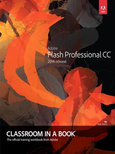 Ebook in inglese Adobe Flash Professional CC Classroom in a Book (2014 release) Adobe Creative Team , Chun, Russell