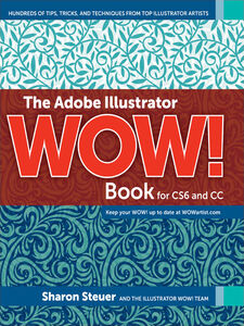 Ebook in inglese The Adobe Illustrator WOW! Book for CS6 and CC Steuer, Sharon