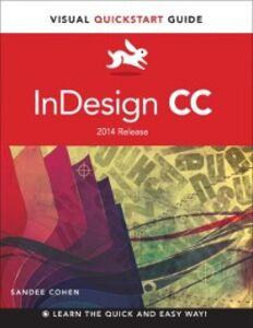 Foto Cover di InDesign CC, Ebook inglese di Sandee Cohen, edito da Pearson Education