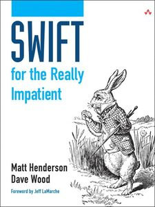 Ebook in inglese Swift for the Really Impatient Henderson, Matt , Wood, Dave