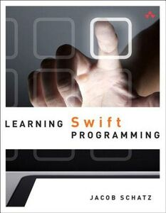 Ebook in inglese Learning Swift Programming Schatz, Jacob
