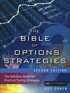 Foto Cover di The Bible of Options Strategies, Ebook inglese di Guy Cohen, edito da Pearson Education