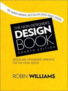 Foto Cover di The Non-Designer's Design Book, Ebook inglese di Robin Williams, edito da Pearson Education