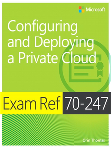 Ebook in inglese Exam Ref 70-247 Configuring and Deploying a Private Cloud (MCSE) Thomas, Orin